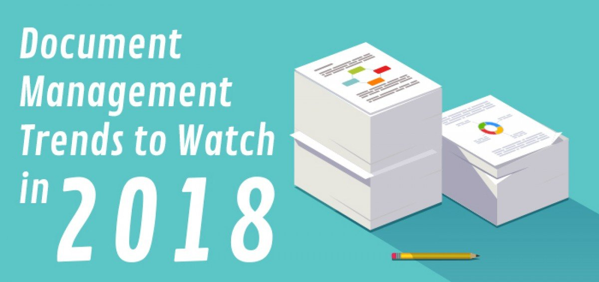 document management trends to watch in 2018