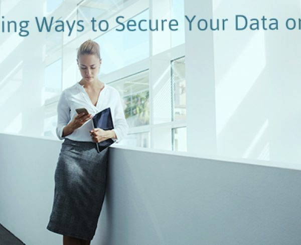 5 Surprising Ways to Secure Your Data on Mobile