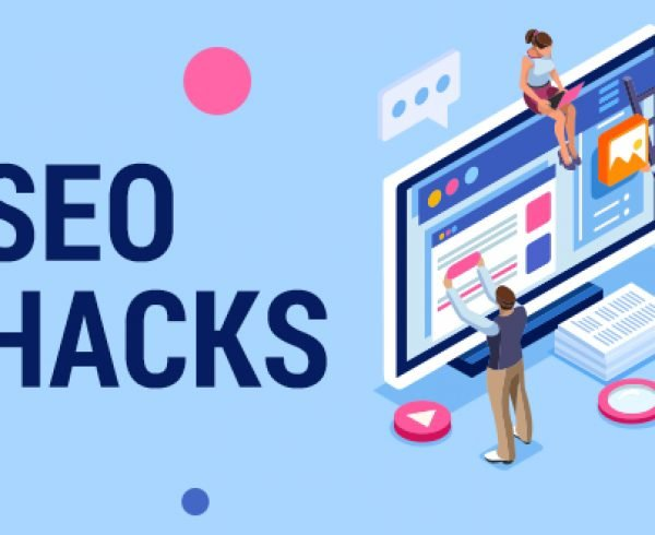 Top 5 SEO Hacks That You Must Try in 2018