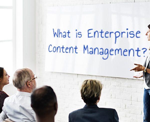 What is Enterprise Content Management: the Basics
