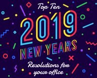 Top Ten 2019 Office New Years Resolutions