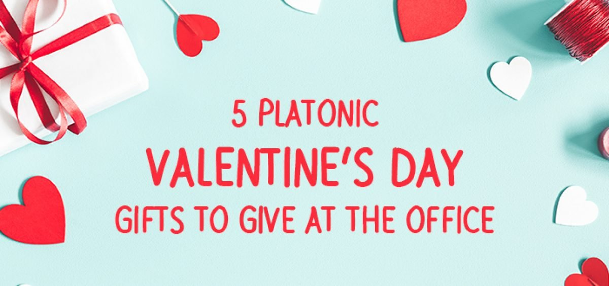 Five Platonic Valentine's Day Gifts to Give at the Office