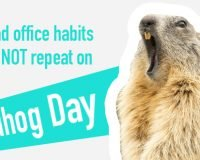 5 Bad Office Habits to NOT Repeat on Groundhog Day