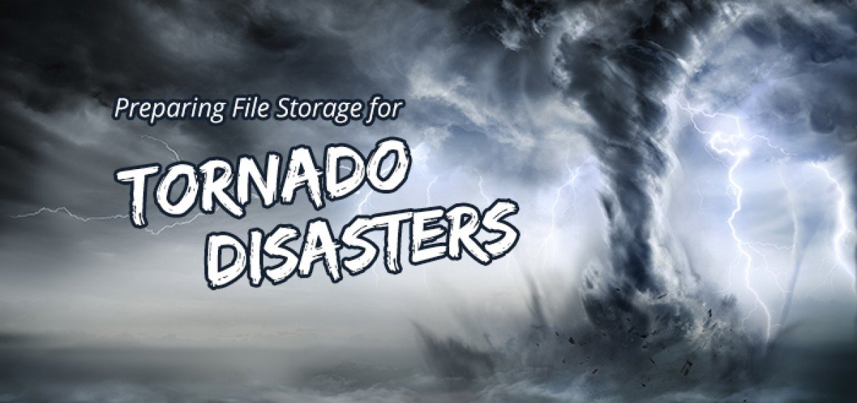 Preparing File Storage for Tornado Disasters