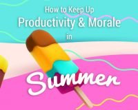 How to Keep Up Productivity and Morale in Summer