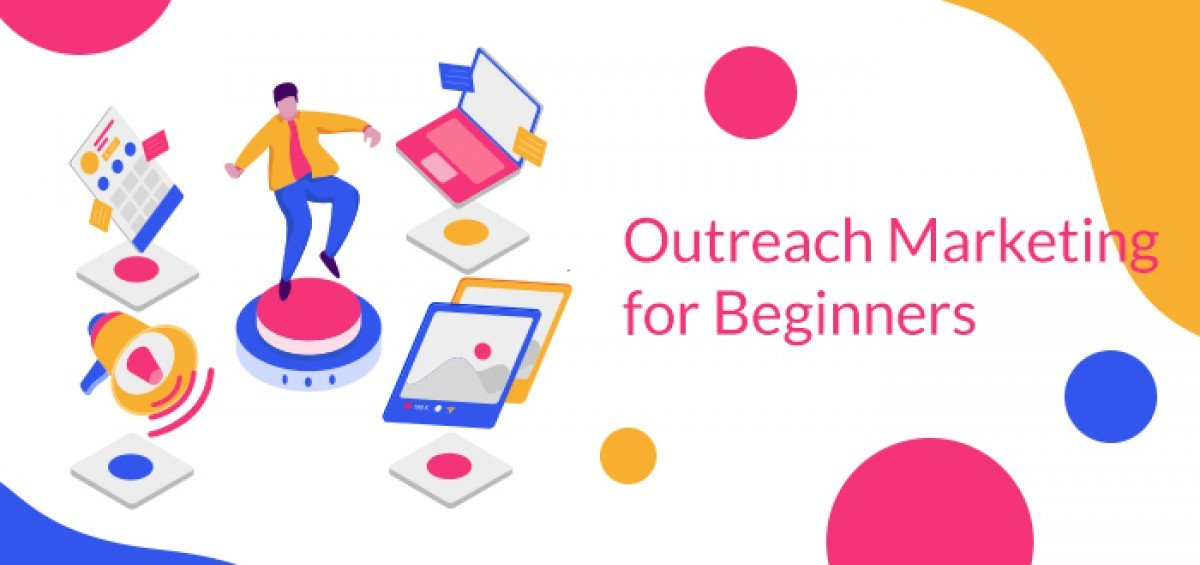 Outreach Marketing for Beginners
