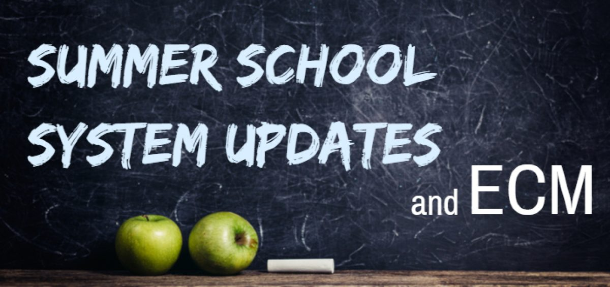school system updates ecm summer