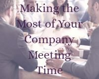 Making the Most of Your Company Meeting Time