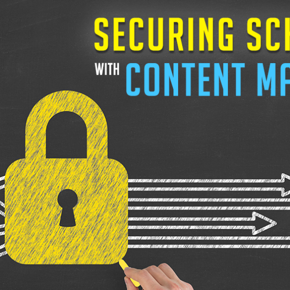 Securing School Data with Content Management