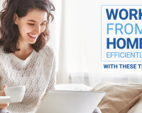 How to Work from Home Efficiently Under Quarantine