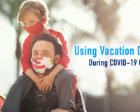 Using Vacation Days Safely During COVID-19 Quarantine