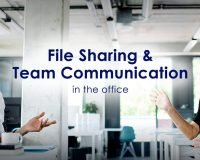 File Sharing and Team Communication in the Office