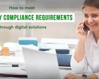 How to meet regulatory compliance requirements through digital solutions